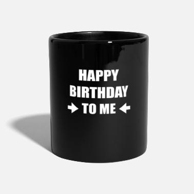 Birthday Birthday - Taza