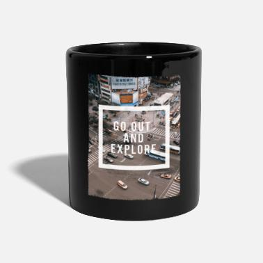 Go Out GO OUT AND EXPLORE - Mug