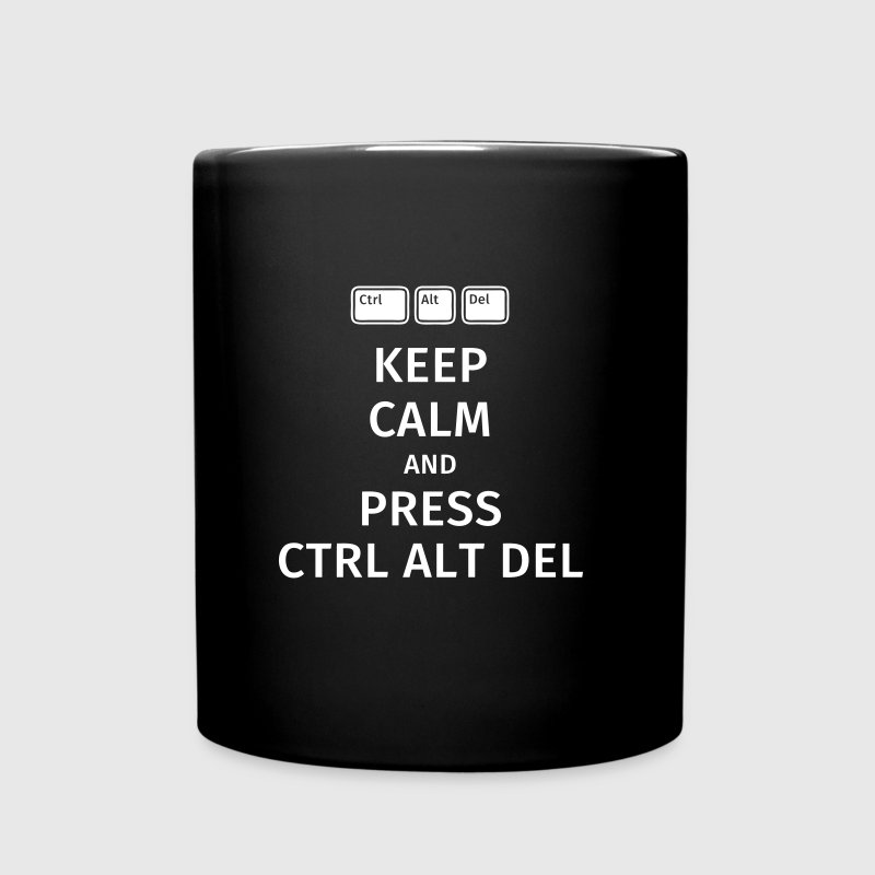 keep calm and press ctrl alt del - Taza de un color