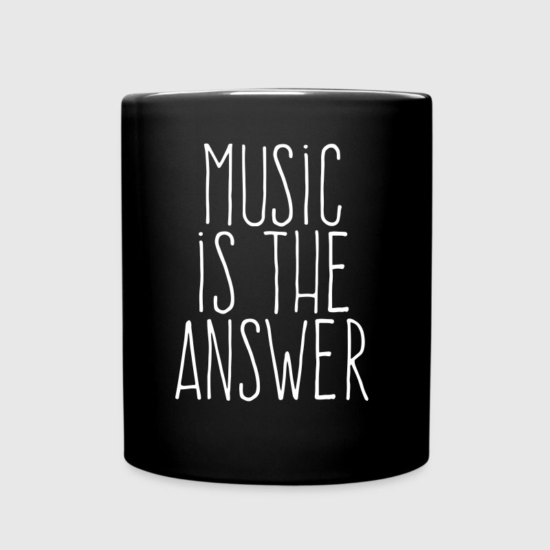 music is the answer - Tasse einfarbig