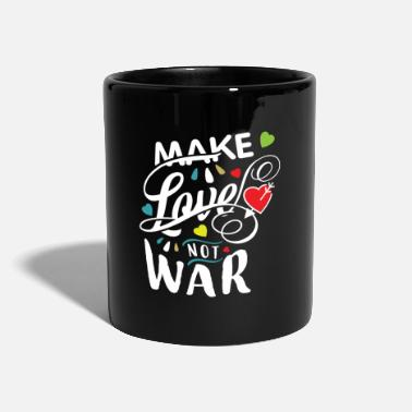 Make Love Not War Make love not war - Mug