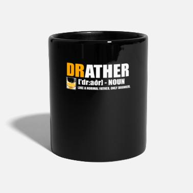 Migliori Father Drunk Cool Drather Funny Gift - Tazza monocolore
