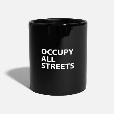 Occupy Occuppy All Streets Urban Memes - Mug