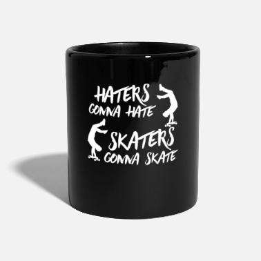 Longboard Skaters gonna skate - Skateboard, Board, Halfpipe - Tasse