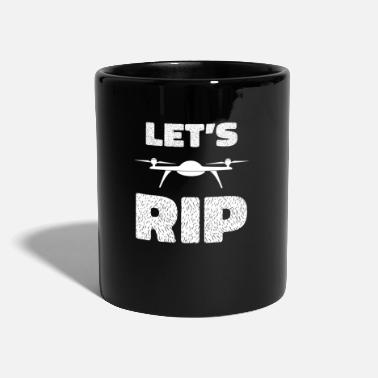 Girl Lets Rip - drone, quadrocopter, flight, crash - Mug