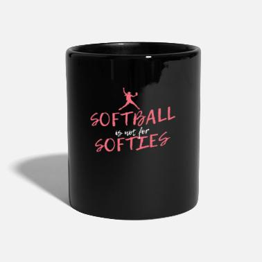 Schläger Softball Is Not For Softies - Tasse