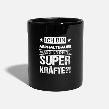 Asphalt Bauer Asphalt builder super powers job profession construction worker - Mug