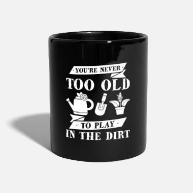 Race Never too old to play at Dirt Gardener Gift - Mug