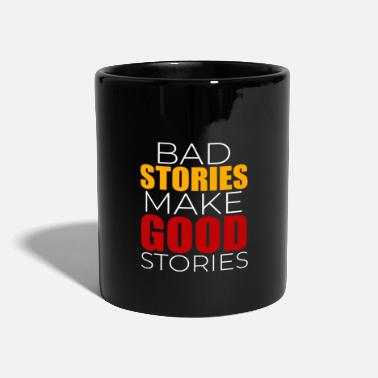 Story Bad stories Good stories - Mug