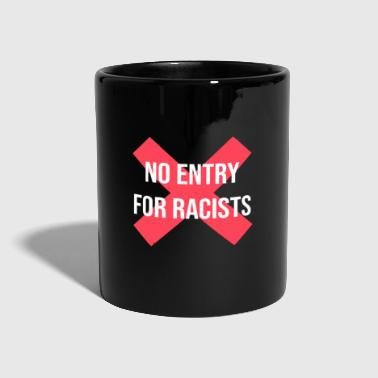 Against Against racism against the right - Full Colour Mug