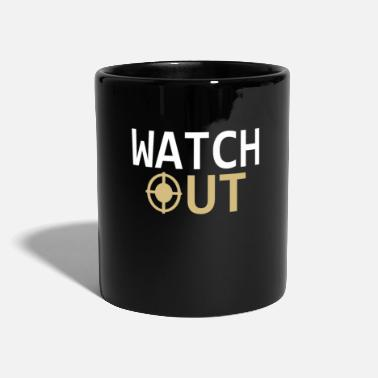Watch Watching | Watch out - Mug