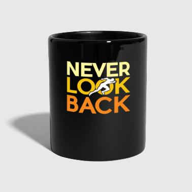 Never look back - Full Colour Mug