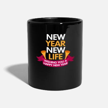 New Age New Year New Life - Tazza monocolore
