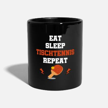 Sayings Table Tennis Table tennis table tennis rackets sayings gift D - Mug