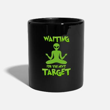 Planet Earth Next target - Alien, Space, Planet - Mug