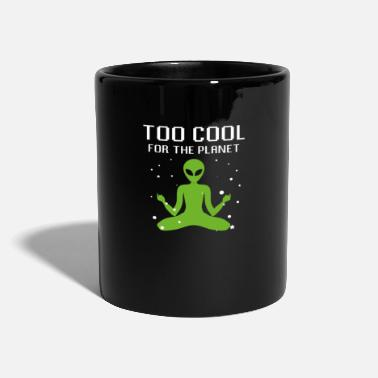 Untertasse Too cool for the planet Alien Weltraum - Tasse