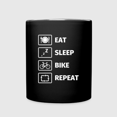 Eat Sleep Bike Repeat - Tasse einfarbig