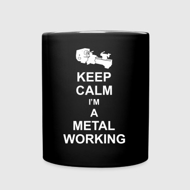 keep_calm_i'm_a_metalworking_g1 - Kubek jednokolorowy