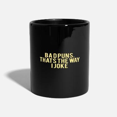 Undervalue SARCASM: Bad puns. that's the way i joke - Mug