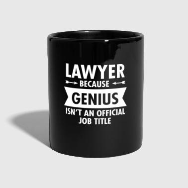 Lawyer Because Genius Isn't An Official Job Title - Ensfarvet krus