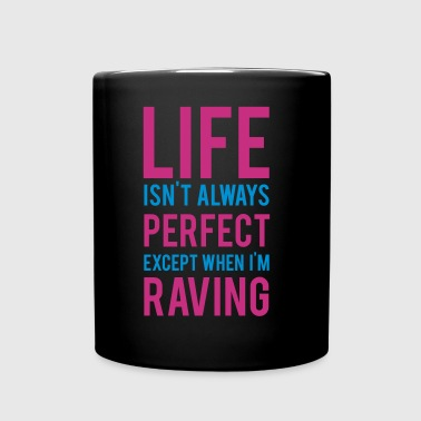 Raving - Full Colour Mug