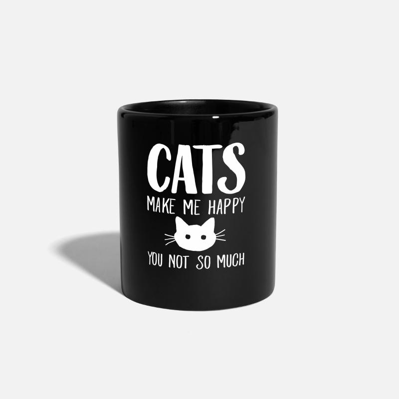 Cat Mugs & Drinkware - Cats Make Me Happy - You Not So Much - Mug black