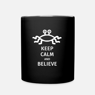 Keep Calm And keep calm and believe - Tasse einfarbig