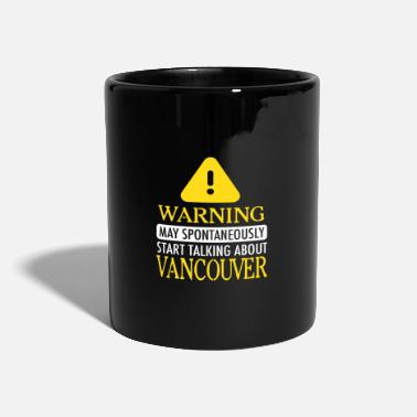 Start WARNING! : Vancouver - Mug