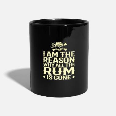 Pirate Flag PIRATE/RUM I Am The Reason Why All The Rum Is Gone - Mug