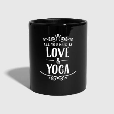 Yoga ALl You Need Is Love & Yoga - Mug uni