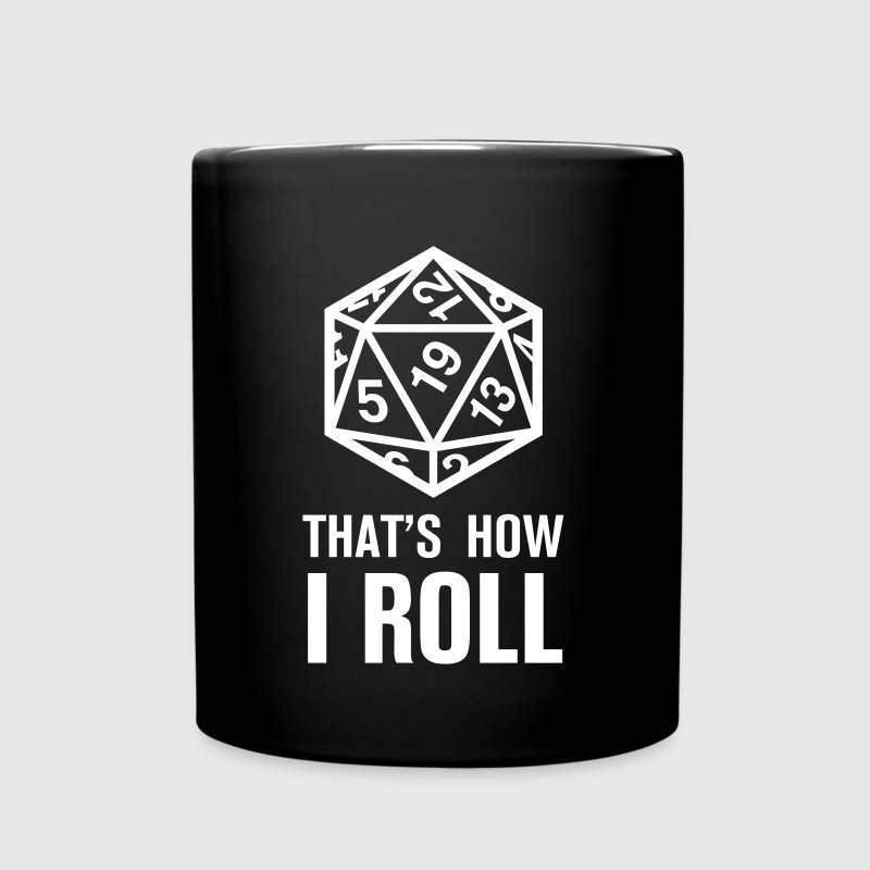 That's How I Roll – Dungeons & Dragons  - Tasse einfarbig