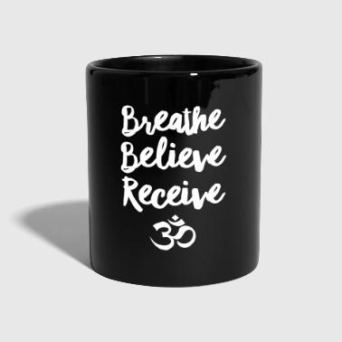 Breathe, Believe, Receive - Om - Taza de un color