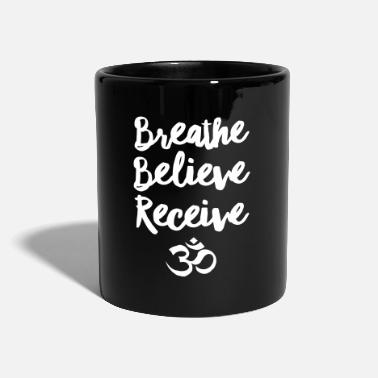 Om Breathe, Believe, Receive - Om - Taza de un color