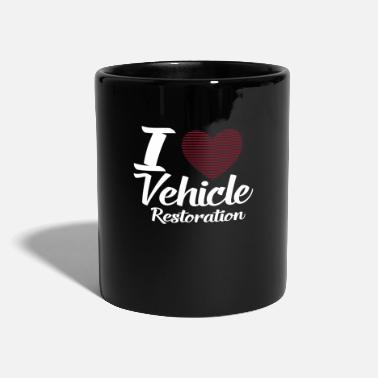 Vehicle I LOVE VEHICLE RESTORATION - Full Colour Mug