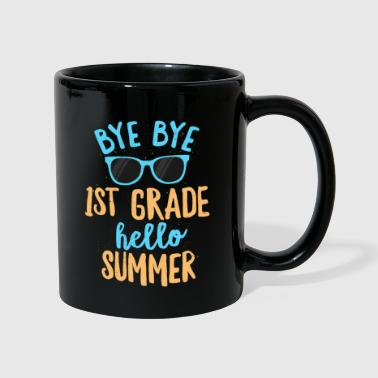 Grade Bye Bye 1st Grade Hello Summer Shirt School Teachers & Kids - Full Colour Mug