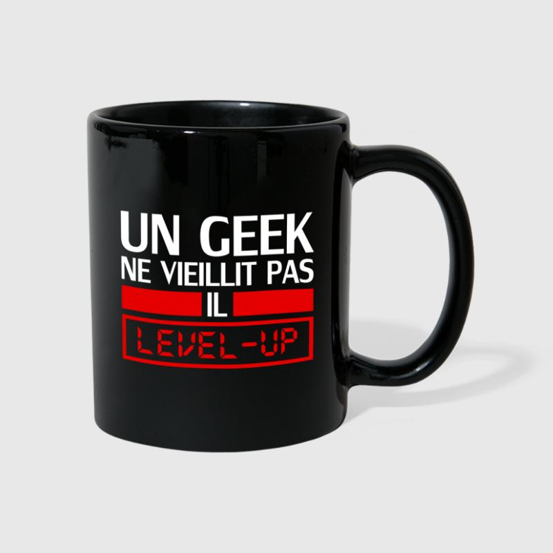 un geek ne vieillit pas il level up - Mug uni