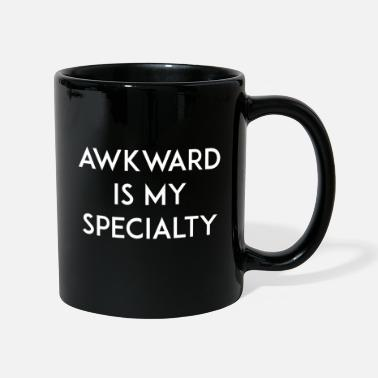 Specialty Awkward is my Specialty - Mug