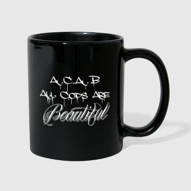 ACAB All Cops are Beautiful - Tasse einfarbig