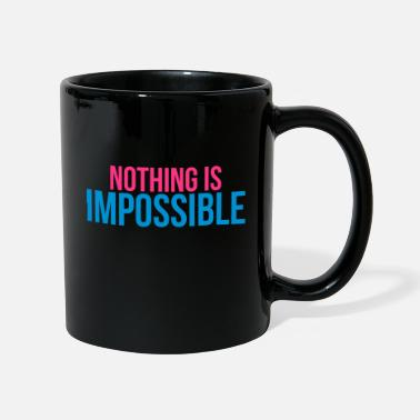 Impossible nothing is impossible - Muki