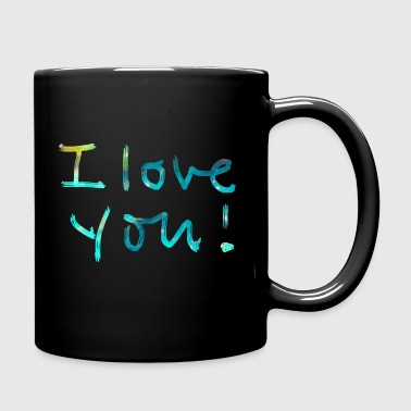 I LOVE YOU, Birthday, Valentine's Day, Quotes, Gift - Mug uni