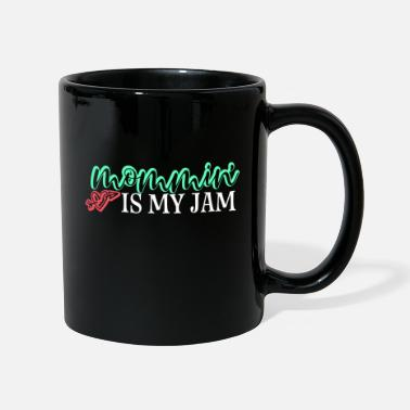 Funny Kids Mommin Is My Jam Gift Mom Mother Mother's Day To - Mug