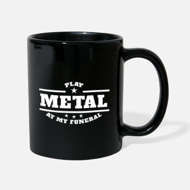 Gioca a Metal At My Funeral - Tazza