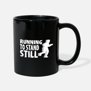 Running to stand still - Mug