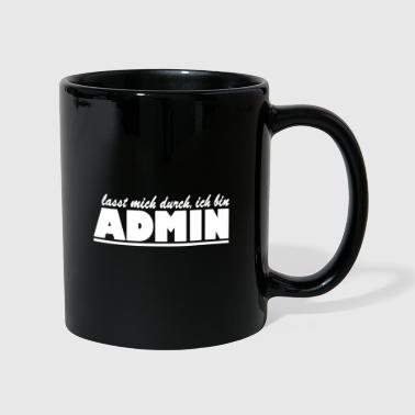 Anonymous let me through I am admin - Full Colour Mug