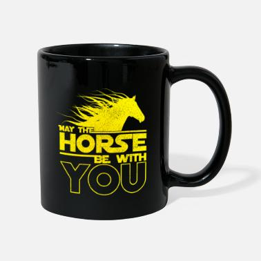 May The Horse May The Horse Be With You - Tasse