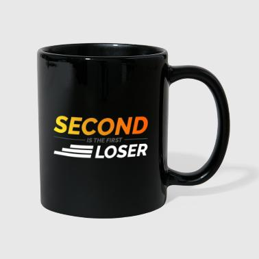 Second is the First Loser - Tasse einfarbig