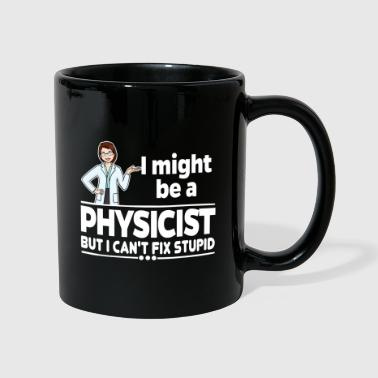 Female Physicist - Can not Fix Stupid - Mok uni