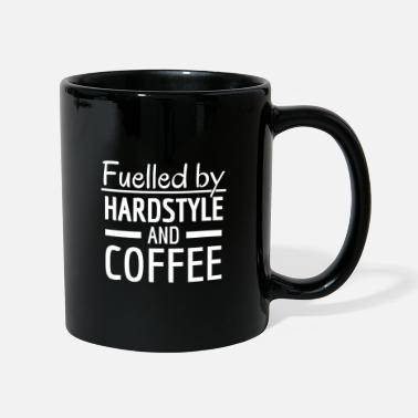 Hardstyle Fuelled by Hardstyle and Coffee! Hardstyle Merch - Mug
