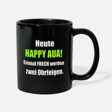 Happy Hour Happy Aua Happy Hour - Tasse