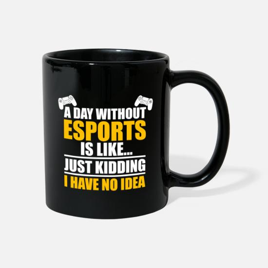 Esports Mugs & Drinkware - Esports Shirt A Day Without Esports - Mug black